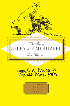 The Best of Archy and Mehitabel by Don Marquis