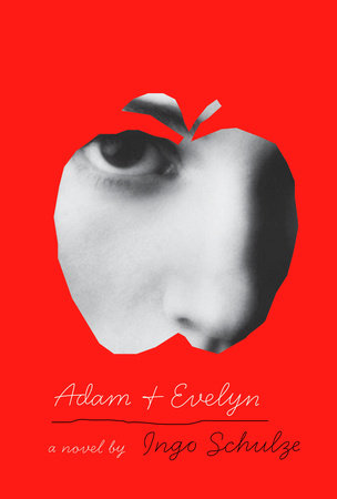 Adam and Evelyn by Ingo Schulze