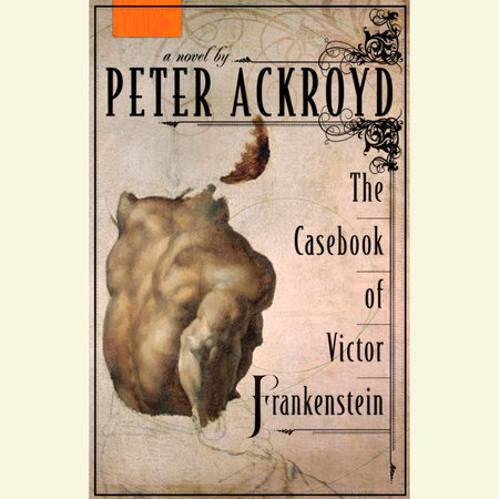The Casebook of Victor Frankenstein by