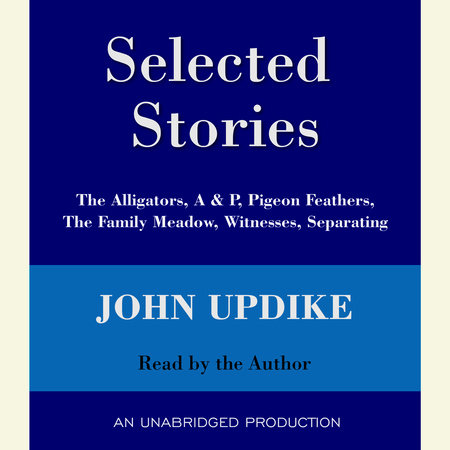 Selected Stories by John Updike