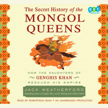 The Secret History of the Mongol Queens Cover