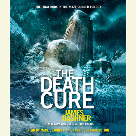 The Death Cure (Maze Runner Series #3) by James Dashner