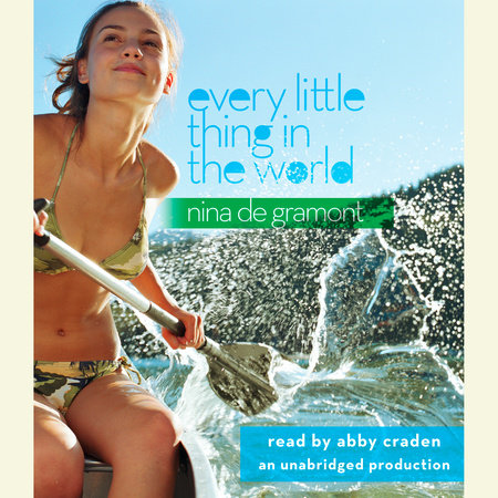 Every Little Thing in the World by Nina de Gramont