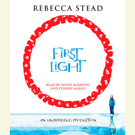 First Light by Rebecca Stead