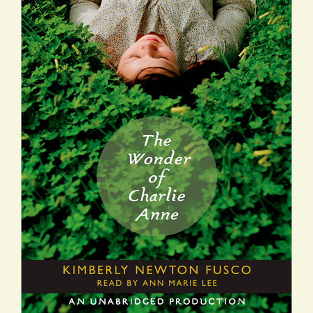 The Wonder of Charlie Anne by