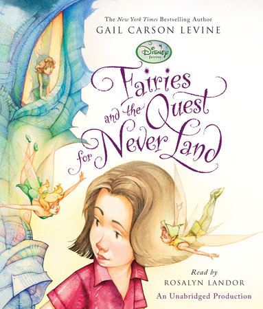 Fairies and the Quest for Never Land by