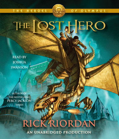 The Heroes of Olympus, Book One: The Lost Hero by