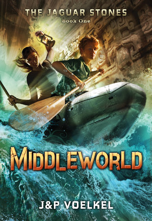 The Jaguar Stones, Book One: Middleworld by Pamela Voelkel and J&P Voelkel