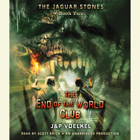 The Jaguar Stones, Book Two: The End of the World Club by Pamela Voelkel and Jon Voelkel
