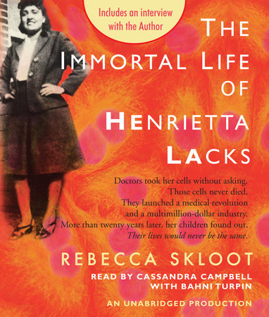 The Immortal Life of Henrietta Lacks by