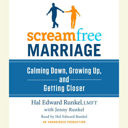 ScreamFree Marriage by Hal Edward Runkel and Jenny Runkel