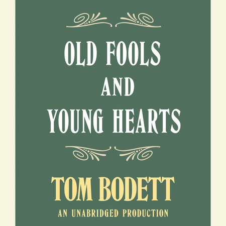 Old Fools and Young Hearts by