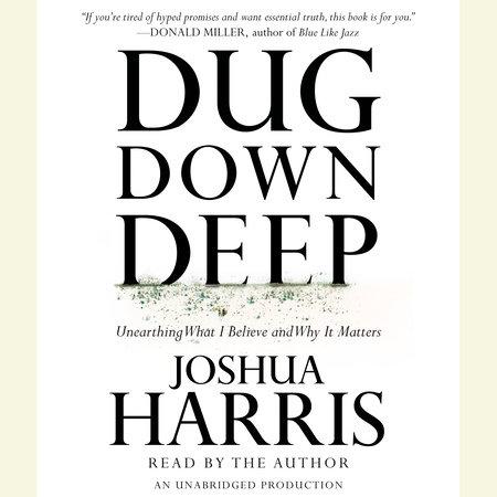 Dug Down Deep by