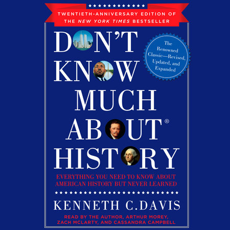 Don't Know Much About History, Anniversary Edition by