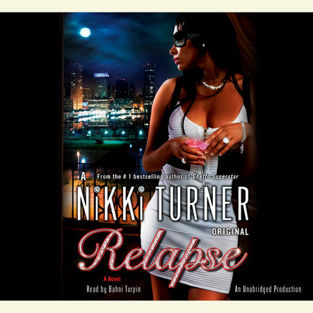 Relapse by Nikki Turner