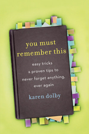 You Must Remember This by Karen Dolby