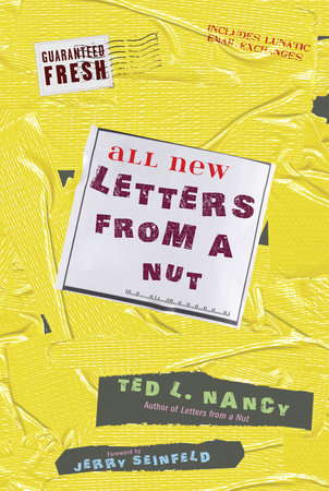 All New Letters from a Nut by