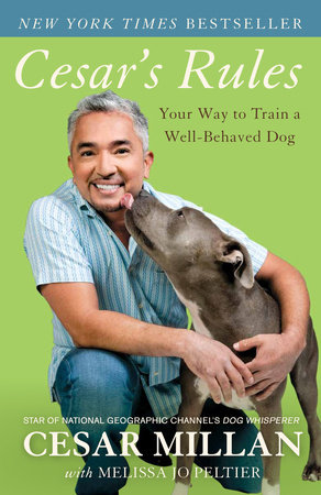 Cesar's Rules by Melissa Jo Peltier and Cesar Millan
