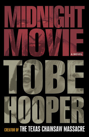 Midnight Movie by Alan Goldsher and Tobe Hooper