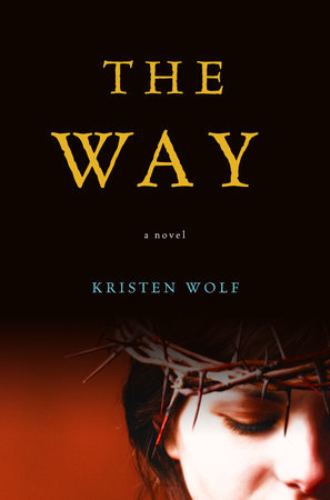 The Way by Kristen Wolf