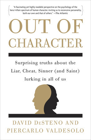 Out of Character by Piercarlo Valdesolo and David DeSteno