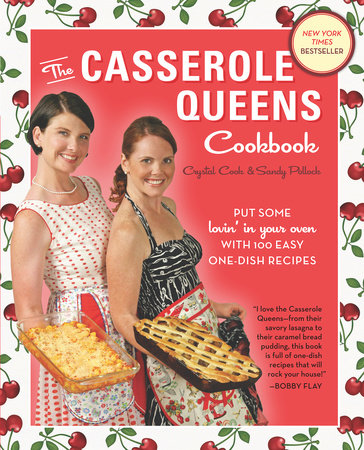 The Casserole Queens Cookbook by