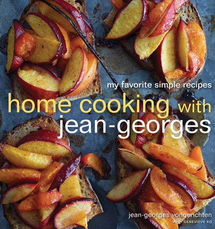 Home Cooking with Jean-Georges by Jean-Georges Vongerichten and Genevieve Ko