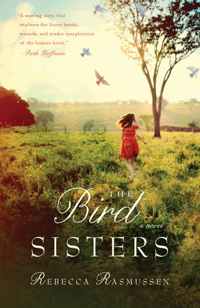 The Bird Sisters by Rebecca Rasmussen