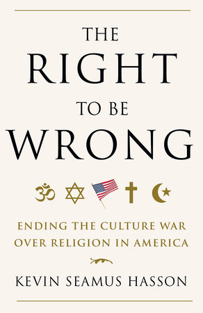 The Right to Be Wrong by
