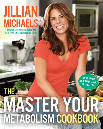 The Master Your Metabolism Cookbook by Jillian Michaels