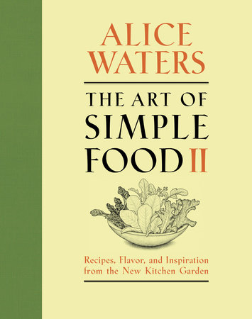 The Art of Simple Food II by