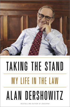 Taking the Stand by Alan Dershowitz