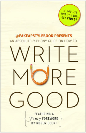 Write More Good by The Bureau Chiefs