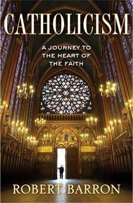 Catholicism by Robert Barron