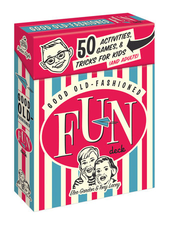 Good Old-Fashioned Fun Deck by