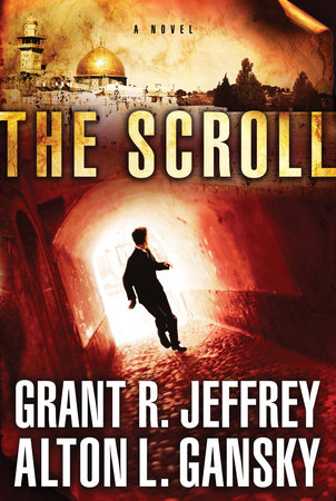 The Scroll by Alton L. Gansky and Grant R. Jeffrey