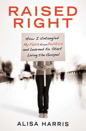 Raised Right by Alisa Harris