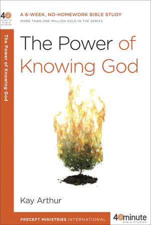 The Power of Knowing God by