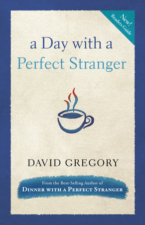 A Day with a Perfect Stranger by