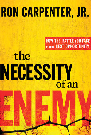The Necessity of an Enemy by Ron Carpenter, Jr.