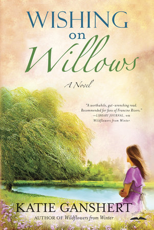 Wishing on Willows by