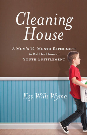 Cleaning House by Kay Wills Wyma
