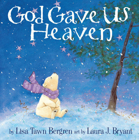 God Gave Us Heaven by