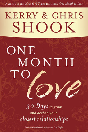 One Month to Love by Chris Shook and Kerry Shook