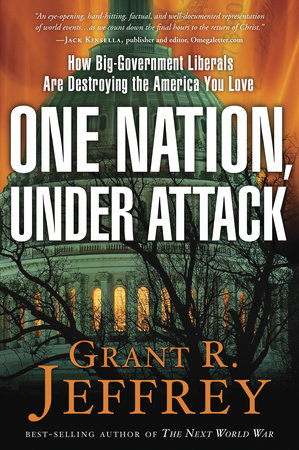 One Nation, Under Attack by Grant R. Jeffrey