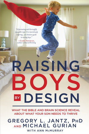 Raising Boys by Design by