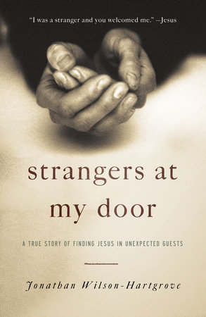 Strangers at My Door by Jonathan Wilson-Hartgrove
