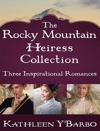 The Rocky Mountain Heiress Collection by