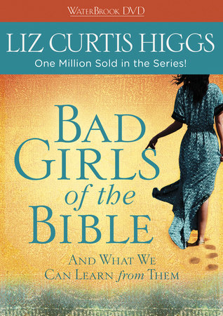 Bad Girls of the Bible DVD by