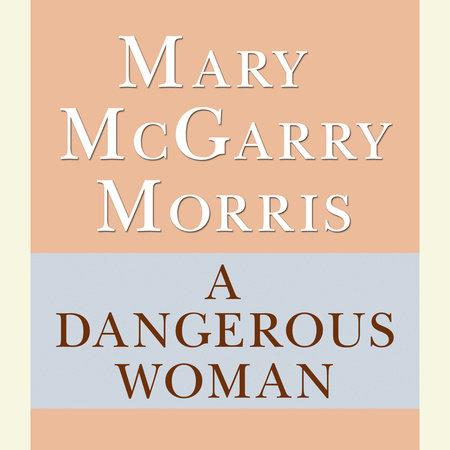 A Dangerous Woman by
